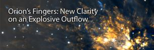 Orion's Fingers: New Clarity on an Explosive Outflow