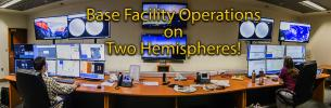 Base Facility Operations on Two Hemispheres!