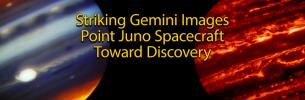 Two images of Jupiter captured by the Gemini Observatory in support of the Juno mission.