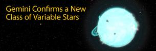 Gemini Confirms a New Class of Variable Stars